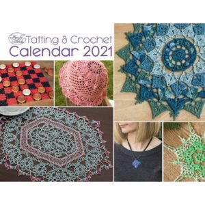 Tatting & Crochet Calender 2021
